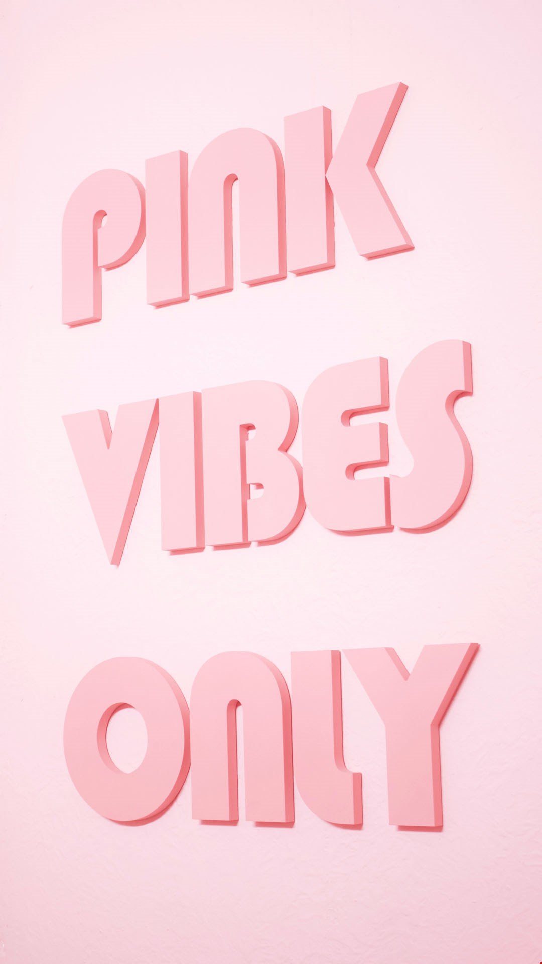 Wallpaper Pink Vibes Only